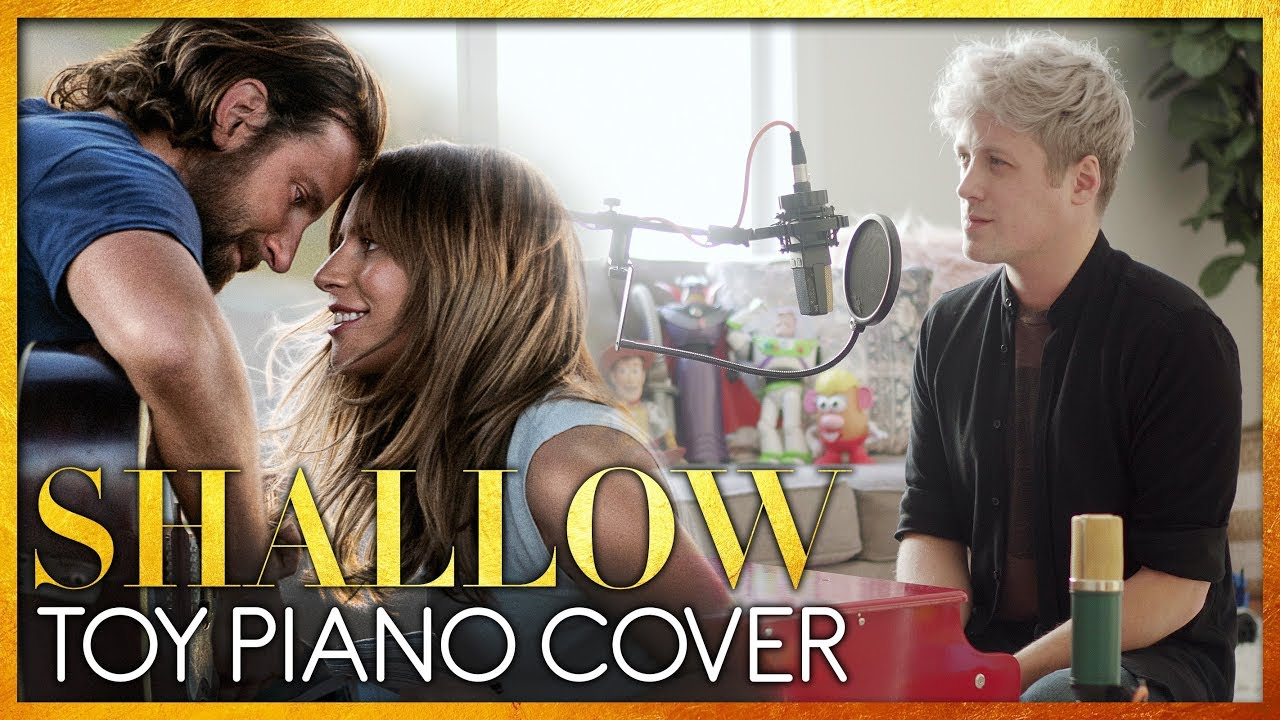 SHALLOW (Lady Gaga & Bradley Cooper) TOY PIANO COVER Chords