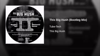 This Big Hush (Bootleg Mix)