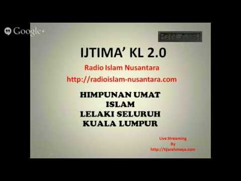 Radio Islam Nusantara Live Streaming Ijtimak Kuala Lumpur 2 Bayan Maghrib 23 05 14