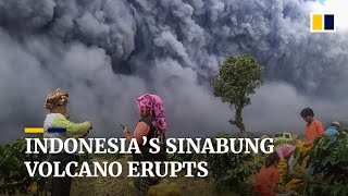 Indonesia's Sinabung Volcano Erupts, Dumping Ash On Surrounding Villages