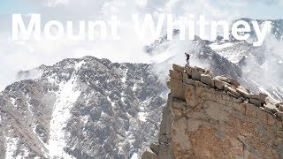 Mount Whitney: Taking the Mountaineers Route to the Highest Peak In the Lower 48