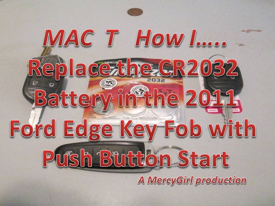 ford edge push button start key fob battery replacement youtube