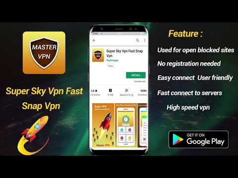 Super Sky VPN Fast Snap VPN : Free Speed VPN 2k19 - Apps on