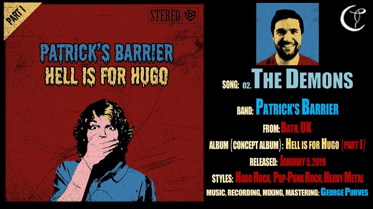 Patrick's Barrier - The Demons (2019, UK) {Hard Rock, Pop-punk}