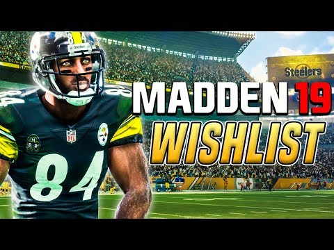 Madden 19 Wishlist - It's Time To Focus on Franchise & The Foundation of Madden