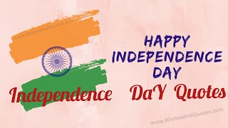 independence day Quotes|Independent Day special quotes|Happy Independence Day|FIZA'S WORLD