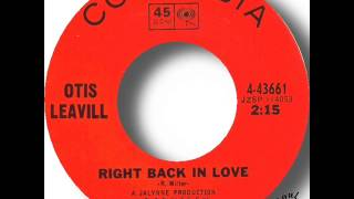Otis Leavill   Right Back In Love