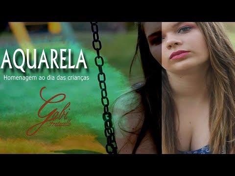 Aquarela - Gabi Fratucello/Caio Fratucello (Homenagem Dia Das Crianças)
