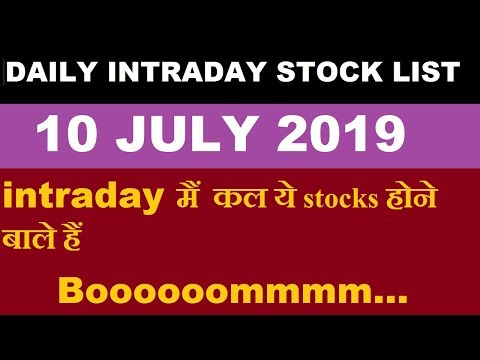 Intraday trading tips for 10 JULY 2019 | intraday trading strategy | Intraday stocks for tomorrow |
