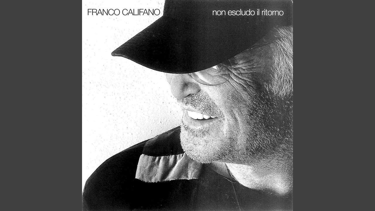 Le 10 più belle canzoni di Franco Califano - Donne Sul Web