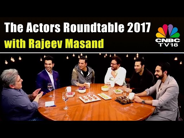 2017's Best Performers On The Actors Roundtable With Rajeev Masand | CNBC-TV18 | Akshay Kumar