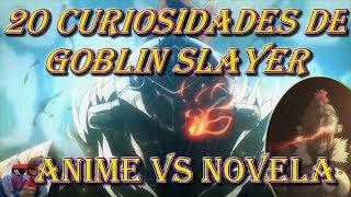 20 Curiosidades de Goblin Slayer (Anime vs Novela) Cap 1