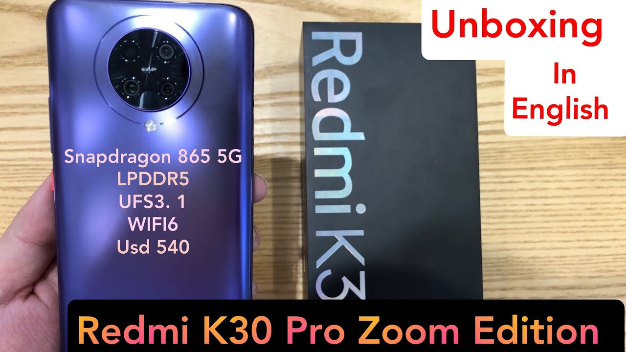 Redmi K30 Pro Zoom Edition Unboxing in English