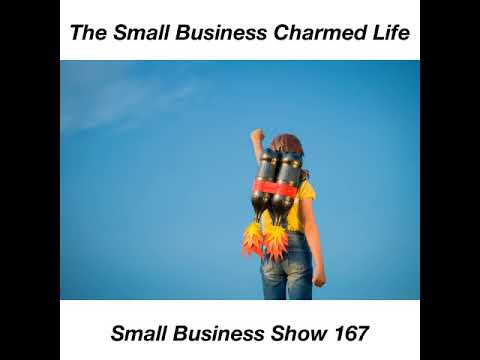 Enriching Your Life Beyond Profits With Your Small Business – Small Business Show 167
