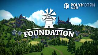 Foundation : A New Era of Organic City Building Simulation Games! Kickstarter Trailer 2018