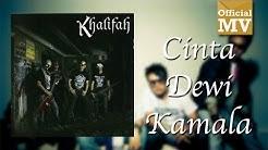 Khalifah - Cinta Dewi Kamala (Official Music Video)