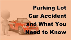 2017 Accident Motor Insurances  | Parking Lot Accidents & Motor Insurance