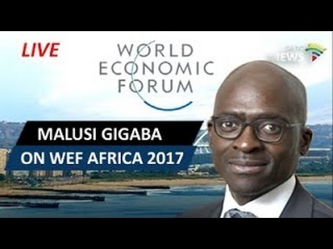 Conversation with Malusi Gigaba about WEF Africa 04 May 2017