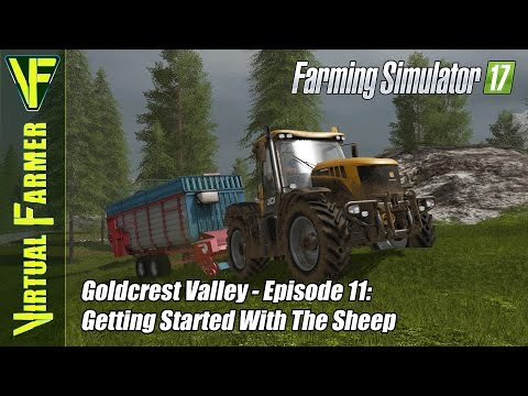 Let's Play Farming Simulator 17 - Goldcrest Valley Episode 11: Getting Started With The Sheep
