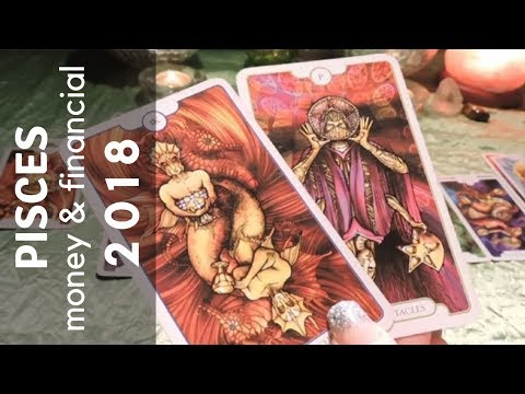 PISCES 2018 MONEY AND FINANCIAL TAROT FORECAST, NEW LOVE INTEREST TURNED FINANCIAL PARTNER