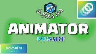 Picsart Animator -  анимация видео жасау!!!  Picsart Animator tutorials,  editor, урок аниматор