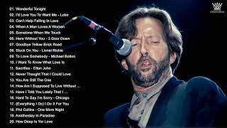 Lobo, Chicago, Eric Clapton,Rod Stewart, Air Supply, Michael Bolton, Bee Gees - Best Soft Rock Songs