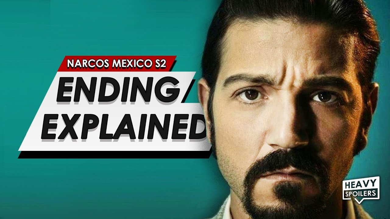 Download NARCOS MEXICO SEASON 2: Ending Explained Breakdown + The Real Life Story That Inspired The Show