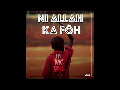MC ONE- NI ALLAH KA FÔ (Audio)