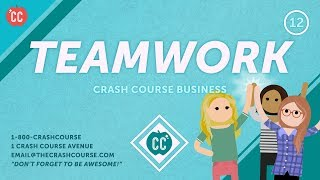 How to Avoid Teamwork Disasters: Crash Course Business - Soft Skills #12
