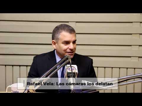 Rafael Vela: Las cámaras los delatan