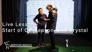 Live Lessons #6 with Krystal Li Junior Golfer 11/15/2019 - Start of 2019 Off-Season