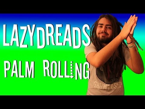 PALM ROLLING DREADLOCKS!