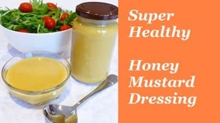 Super Healthy Honey Mustard Salad Dressing In 30 Seconds From Loretta's Kitchen