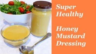 Super Healthy Honey Mustard Salad Dressing In 30 Seconds From Loretta's Kitchen