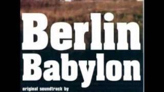 Einstürzende Neubauten - Godzilla in Mitte - Berlin Babylon OST