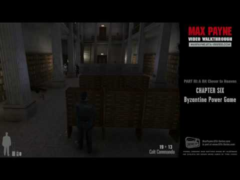 Max Payne - A Bit Closer to Heaven - Byzantine Power Game (H