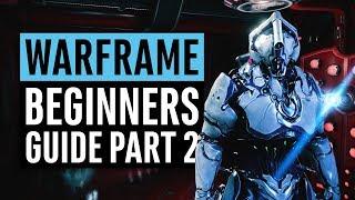 Warframe | Beginners Guide 2018 Episode 2 (Warframe Farming, Void Relics, Platinum)