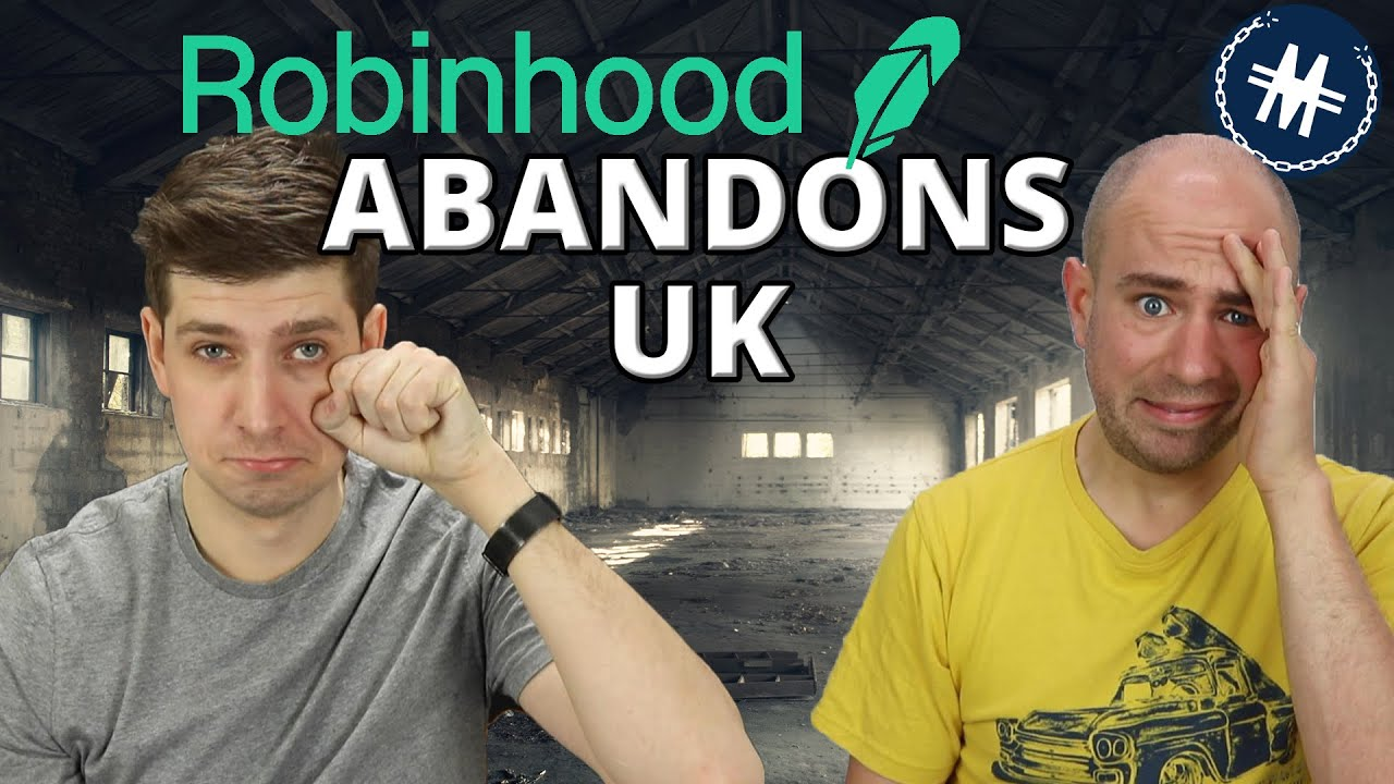 Download Robinhood Abandons UK - Alternative Apps & What This Means For UK Investing