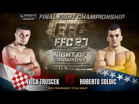 FFC 27: Roberto Soldic vs. Ivica Truscek