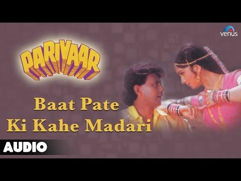 Parivaar : Baat Pate Ki Kahe Madari Full Audio Song | Mithun Chakraborty, Meenakshi Sheshadri |