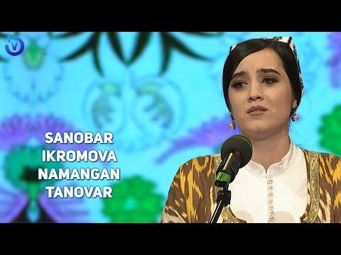 Sanobar Ikromova - Namangan tanovar (jonli ijro)