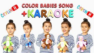 Ceylin-H ft Ceren-H - Color Babies Song + KARAOKE Little Babies Learn Colors with Finger Family Song