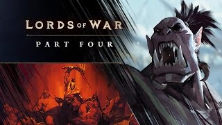 Lords of War Part Four – Kilrogg