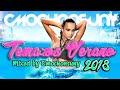 Sesión Los Temazos Del Verano 2018 (Dance, House, Latino) Mixed By CMochonsuny