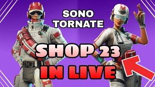 SHOP 23 JENNAIO IN LIVE - WE'ReCALLED LO SHOP INSIEME - Auditions for the new team ( FORTNITE )