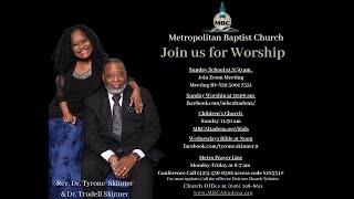 Metropolitan Baptist Church Altadena CA Morning Worship May 30 2021
