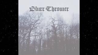 Blurr Thrower - Les Avatars du Vide (Full Album)