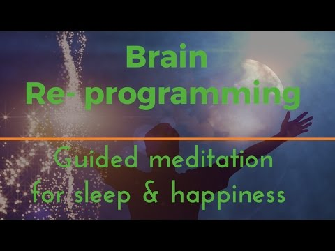 DEEP BRAIN REPROGRAMMING for sleep and happiness