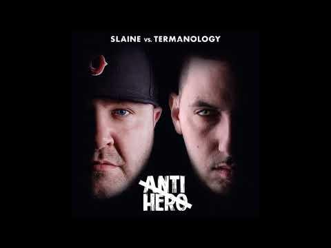 Slaine & Termanology - Anti-Hero (Full Album)