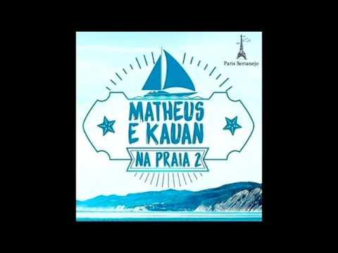 Matheus & Kauan - Nessas Horas - Na Praia 2 /  / Áudio  do DVD